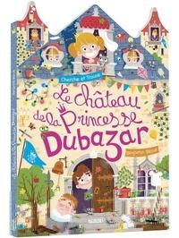 Benjamin Bécue - Le château de la Princesse Dubazar.