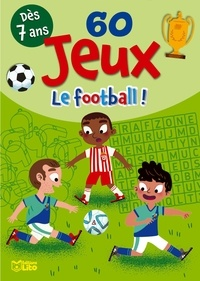 Benjamin Bécue - Le football !.