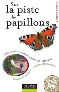 Benjamin Bergerot - Sur la piste des papillons.