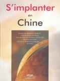 Benjamin Berrux et Pierre Letocart - S'implanter en Chine.