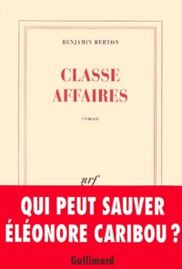 Benjamin Berton - Classe affaires.