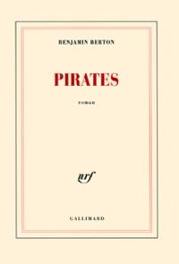Benjamin Berton - Pirates.