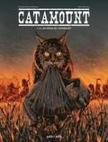 Benjamin Blasco-Martinez et Albert Bonneau - Catamount Tome 1 : La jeunesse de Catamount.