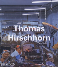 Benjamin Buchloh - Thomas Hirschhorn - édition en langue anglaise.