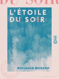 Benjamin Buisson - L'Étoile du soir.
