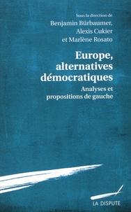 Benjamin Bürbaumer et Alexis Cukier - Europe, alternatives démocratiques - Analyses et propositions de gauche.