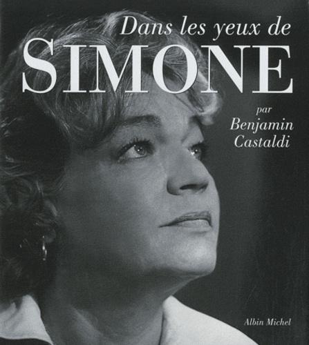 Benjamin Castaldi - Dans les yeux de Simone.