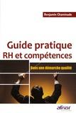Benjamin Chaminade - Guide pratique RH et compétences - Dans une démarche qualité.
