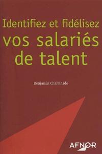 Benjamin Chaminade - Identifiez et fidélisez vos salariés de talent.