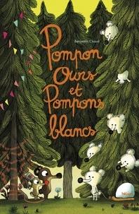 Benjamin Chaud - Pompon ours et Pompons blancs.