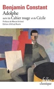 Benjamin Constant - Adolphe, Le Cahier rouge, Cécile.