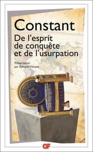 Benjamin Constant - De l'esprit de conquête et de l'usurpation.