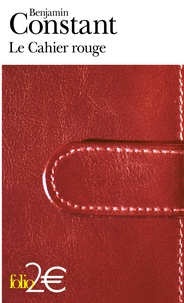 Benjamin Constant - Le Cahier rouge.