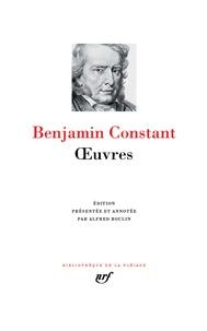 Benjamin Constant - Oeuvres.