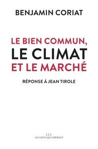 Benjamin Coriat - Le bien commun, le climat et le marché - Réponse à Jean Tirole.