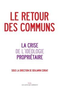 Benjamin Coriat - Le retour des communs - La crise de l'idéologie propriétaire.