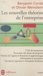 Benjamin Coriat et Olivier Weinstein - Les nouvelles théories de l'entreprise.