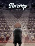Benjamin d' Aoust et Matthieu Donck - Shrimp Tome 1 : Le Grand large.