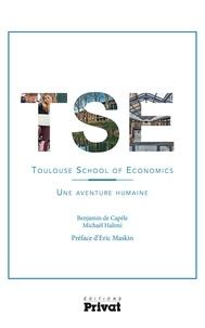 Benjamin de Capèle et Michaël Halimi - Toulouse school of economics - Une aventure humaine.