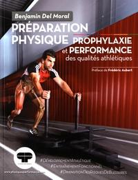 Benjamin Del Moral - Préparation physique - Prophylaxie et performance des qualités athlétiques.