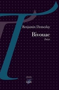 Benjamin Demeslay - Bivouac.