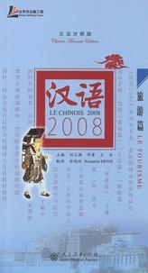 Benjamin Denis - Le chinois 2008 : Le tourisme - Edition chinois-français. 1 CD audio MP3