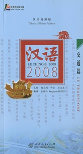 Benjamin Denis - Le chinois 2008 : Le transport - Edition chinois-français. 1 CD audio MP3