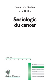 Benjamin Derbez et Zoé Rollin - Sociologie du cancer.