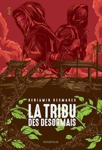 Goodtastepolice.fr La tribu des Désormais Tome 1 Image