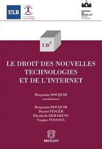 Benjamin Docquir - Le droit des nouvelles technologies et de l'internet.
