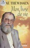 Benjamin Fagard et R Thewissen - Mon livre de vie.