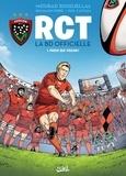Benjamin Ferré et Mourad Boudjellal - RCT, la BD officielle Tome 1 : Parce que Toulon !.