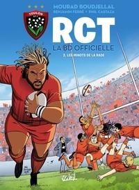 Benjamin Ferré et Mourad Boudjellal - RCT, la BD officielle Tome 2 : Les Minots de la rade.