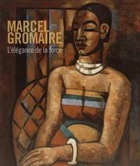 Benjamin Findinier et Bruno Gaudichon - Marcel Gromaire (1892-1971) - L'élégance de la force.