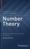 Benjamin Fine et Gerhard Rosenberger - Number Theory - An Introduction via the Density of Primes.