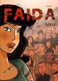 Benjamin Fischer et  Stibane - Faida Tome 1 : Anna.