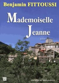 Benjamin Fittoussi - Mademoiselle Jeanne.