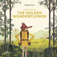 Benjamin Flouw - The mystery of the golden wonderflower.