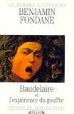 Benjamin Fondane - Baudelaire et l'expérience du gouffre.