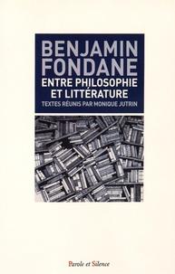 Benjamin Fondane - Benjamin Fondane entre philosophie et littérature.