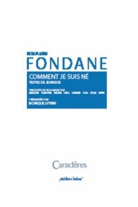 Benjamin Fondane - Comment je suis né.