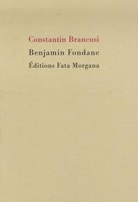 Benjamin Fondane - Constantin Brancusi.