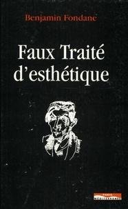 Benjamin Fondane - Faux traité d'esthétique - Essai sur la crise de réalité.