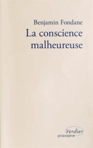Benjamin Fondane - La conscience malheureuse.