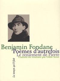 Benjamin Fondane - Poèmes d'autrefois - Suivis Le Reniement de pierre.