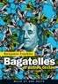 Benjamin Franklin - Bagatelles et autres textes.