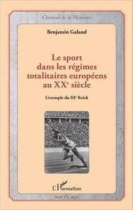 Benjamin Galand - Le sport dans les régimes totalitaires européens au XXe siècle - L'exemple du IIIe Reich.