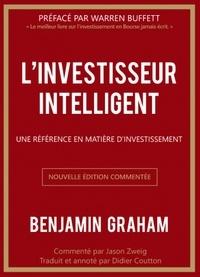 Benjamin Graham - L'investisseur intelligent - Une référence en matière d'investissement.