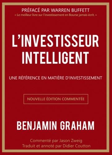 L'investisseur intelligent. Une référence en matière d'investissement