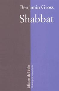 Shabbat- Un instant d'éternité - Benjamin Gross pdf epub